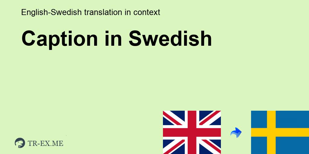 Caption Svenska