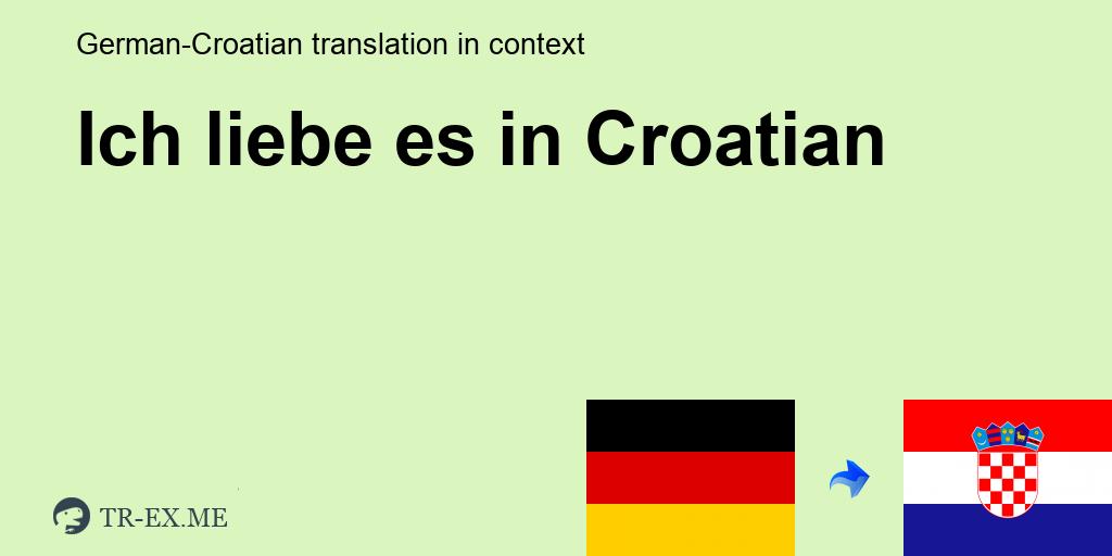 Liebessätze kroatische Kroatische Sprüche