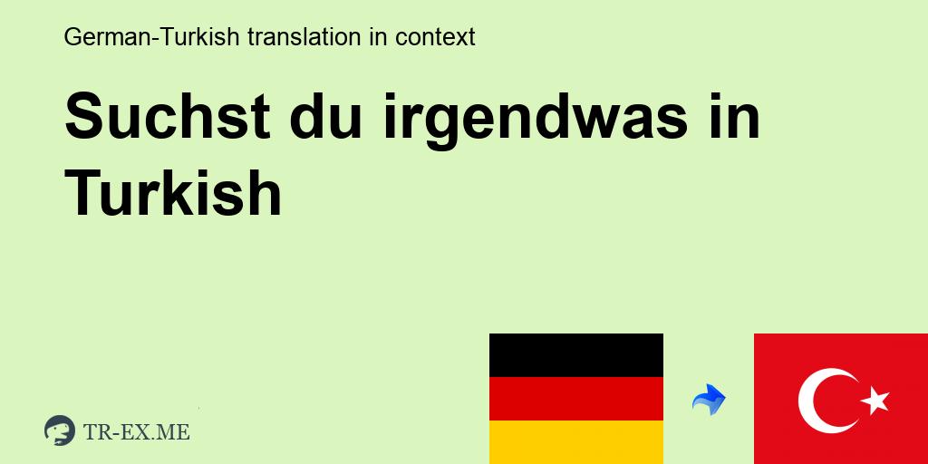 Suchst du was suchst translation