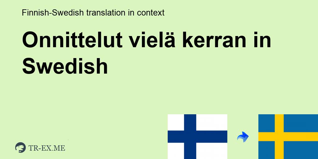 Vielä Ruotsiksi