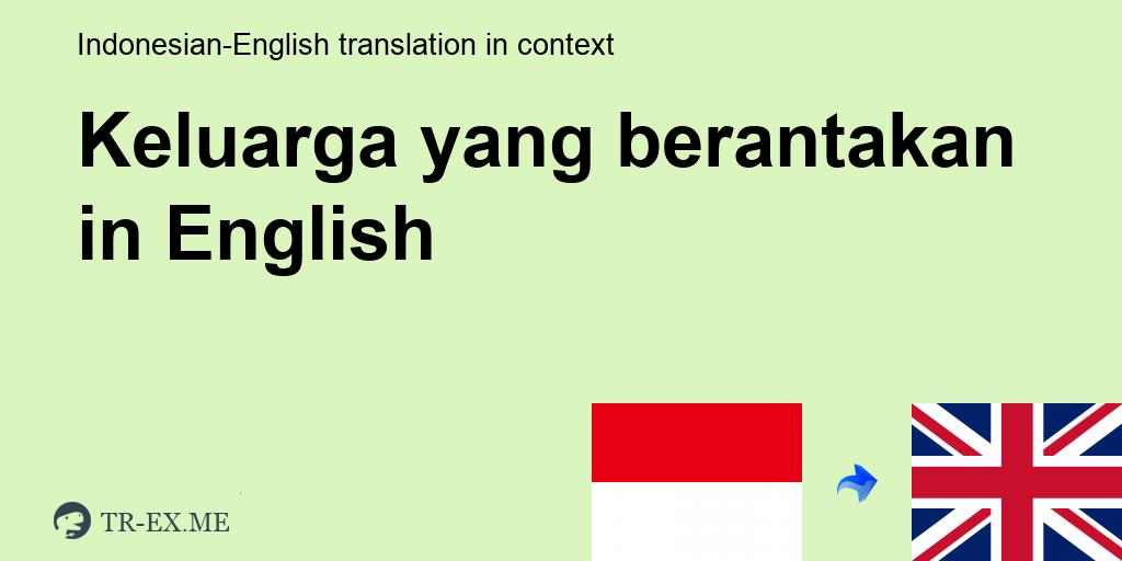 Keluarga Yang Berantakan Terjemahan Dalam Bahasa Inggris