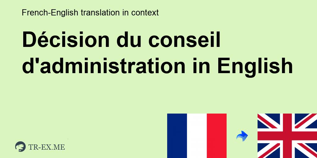 Decision Du Conseil D Administration Traduction En