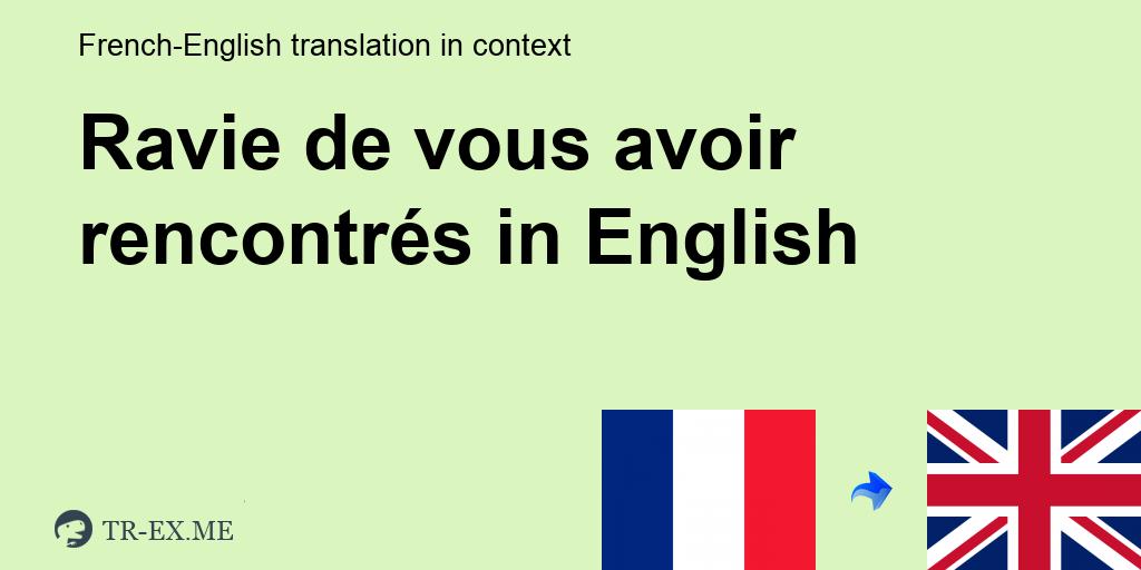 rencontres traduction anglais