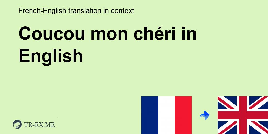 Coco translate cheri mon mon coco